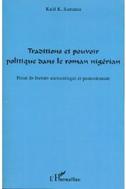SAMASSA Kalil K. - Traditions et pouvoir politique dans le roman nigérian. Essai de lecture sociocritique et postcoloniale