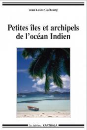 GUEBOURG Jean-Louis - Petites îles et archipels de l'océan indien