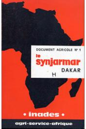 Agri-Service-Afrique, SOUILLAC Pierre - Le Synjarmar, Syndicat des Jardiniers et Maraîchers de la Région du Cap Vert - Dakar
