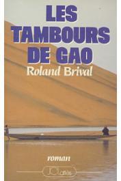 BRIVAL Roland - Les tambours de Gao