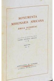BRASIO Antonio, Padre (coligida e anotada por) - Monumenta Missionaria Africana. Africa Ocidental . Segunda Série. Volumes I à VII
