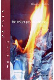 BAKA Donatien - Ne brûlez pas les sorciers…