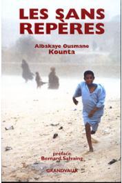 KOUNTA Albakaye Ousmane - Les sans repères