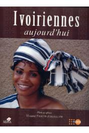 FROGER-FORTAILLER Viviane (Photographies de) - Ivoiriennes aujourd'hui