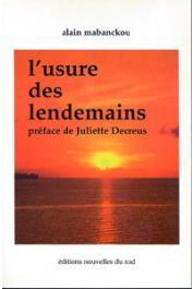 MABANCKOU Alain - L'usure des lendemains (poésie)