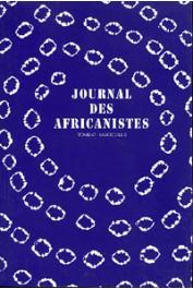 Journal des Africanistes - Tome 67 - fasc. 2 - 1997 - Islam et appropriation mimétique comme ressource historique de la religion bobo / La fabrication de la foulanité / Honneur et pudeur dans la société swahili de Zanzibar, etc.