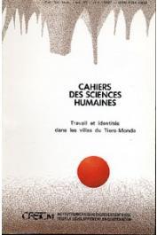 Cahiers ORSTOM sér. Sci. hum., vol. 23, n° 1 - Travail et identités dans les villes du Tiers-Monde. Première partie: Formes d'emploi et hiérarchies sociales
