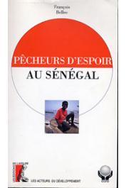 BELLEC François - Pêcheurs d'espoir au Sénégal