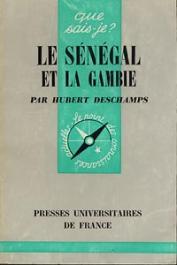 DESCHAMPS Hubert - Le Sénégal et la Gambie (première édition de 1964)