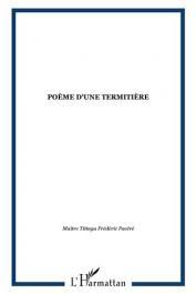 PACERE Frédéric Titinga - Poème d'une termitière