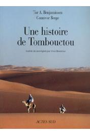 BENJAMINSEN Tor A., BERGE Gunnvor - Une histoire de Tombouctou