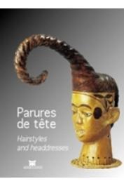 FALGAYRETTES-LEVEAU Christiane, HAHNER Iris (sous la direction de) - Parures de tête / Hairstyles and Headresses