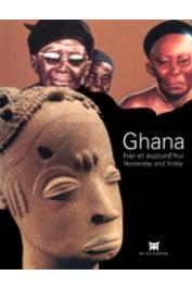 FALGAYRETTES-LEVEAU Christiane, OWUSU-SARPONG Christiane (sous la direction de) - Ghana hier et aujourd'hui / Ghana Yesterday and Today