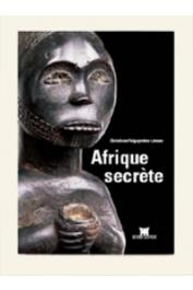 FALGAYRETTES-LEVEAU Christiane - Afrique secrète