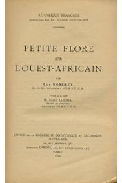 ROBERTY Guy - Petite flore de l'Ouest-Africain
