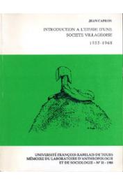 CAPRON Jean - Introduction à l'étude d'une société villageoise. 1955-1968