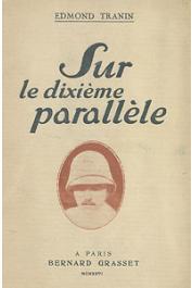 TRANIN Edmond - Sur le dixième parallèle