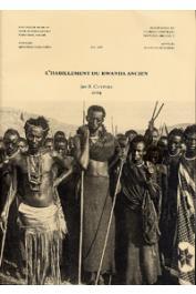 CUYPERS J.-B. - L'habillement du Rwanda ancien. Typologie et technologie des vêtements; perspectives historique et sociale et Catalogue du Musée National du Rwanda
