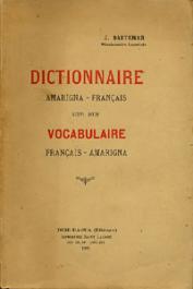 BAETEMAN J. - Dictionnaire Amarigna-Français suivi d'un Vocabulaire Français-Amarigna