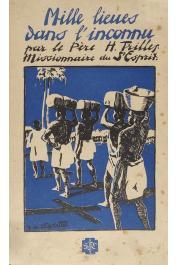 TRILLES Henri R.P. - Mille lieues dans l'inconnu. En pleine forêt équatoriale chez les Fang anthropophages (édition 1935)