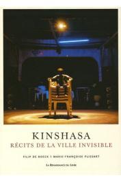 DE BOECK Filip, PLISSART Marie-Françoise - Kinshasa; Récits de la Ville invisible