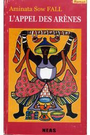 FALL Aminata Sow - L'appel des arènes