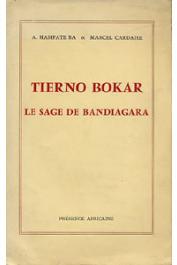 BA Amadou Hampate, CARDAIRE Marcel - Tierno Bokar, le sage de Bandiagara