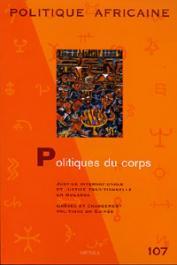 Politique Africaine - 107 - Politiques du corps
