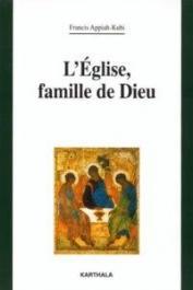 APPIAH-KUBI Francis - Eglise, famille de Dieu