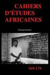 Cahiers d'études africaines - 169-170, LANGE Marie-France (sous la direction de) - Enseignements