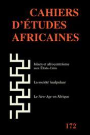 Cahiers d'études africaines - 172