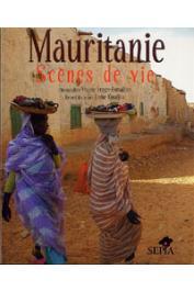 FROGER-FORTAILLER Viviane (Photographies de), KOUDJINA Janine (Recuei de textes) - Mauritanie. Scènes de vie