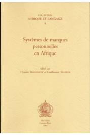 IBRISZIMOW DYmitr, SEGERER Guillaume (Editeurs) - Systèmes de marques personnelles en Afrique