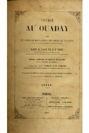 EL TOUNSY Mohammed Ibn Omar - Voyage au Ouaday par le Cheikh Mohammed Ibn Omar el Tounsy, traduit de l'arabe par le Dr. Perron