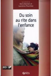 BONNET Doris , POURCHEZ Laurence - Du soin au rite dans l'enfance