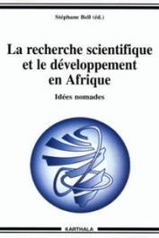 BELL Stéphane (éditeur), MOUDOUTE-BELL Stéphane Rinimba - La recherche scientifique et le développement en Afrique. Idées nomades