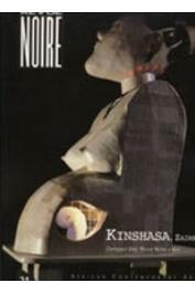 """Revue Noire - 21 - Kinshasa, Zaïre. Inclus,un CD inédit """"Revue Noire à Kin"""""""