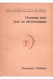 TCHIDIMBO Raymond-Marie, (Mgr.) - L'homme noir face au christianisme
