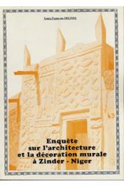 DELISSE Louis-François - Enquête sur l'architecture et la décoration murale hausa. Première partie