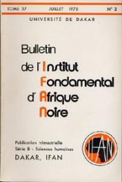Bulletin de l'IFAN - Série B - Tome 37 - n°3 - Juillet 1975
