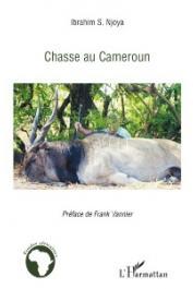 NJOYA Ibrahim S. - Chasse au Cameroun
