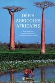 DEVEZE Jean-Claude (sous la direction de) - Défis agricoles africains