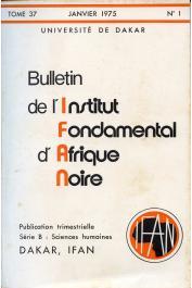 Bulletin de l'IFAN - Série B - Tome 37 - n°1 - Janvier 1975