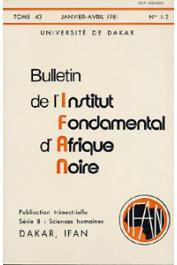 Bulletin de l'IFAN - Série B - Tome 43 - n°1/2 - Janvier/Avril 1981