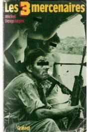 DESGRANGES Michel - Les 3 Mercenaires