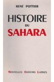 POTTIER René - Histoire du Sahara