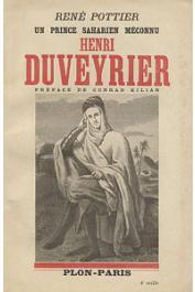 POTTIER René - Un prince saharien méconnu: Henri Duveyrier