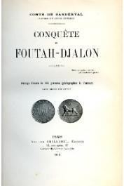 SANDERVAL Comte de - Conquête du Foutah-Djalon