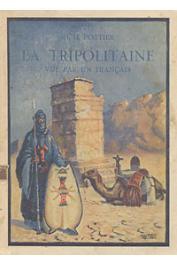 POTTIER René - La Tripolitaine vue par un français