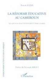 ALIMA Benoît - La réforme éducative au Cameroun. Regard sur les activités post et périscolaires